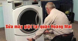 Sửa chữa máy giặt tại quận Hoàn Mai